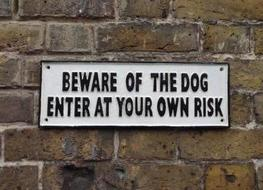 "Large ""Beware of the Dog"" sign"