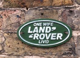 Small Land Rover plaque -One wife